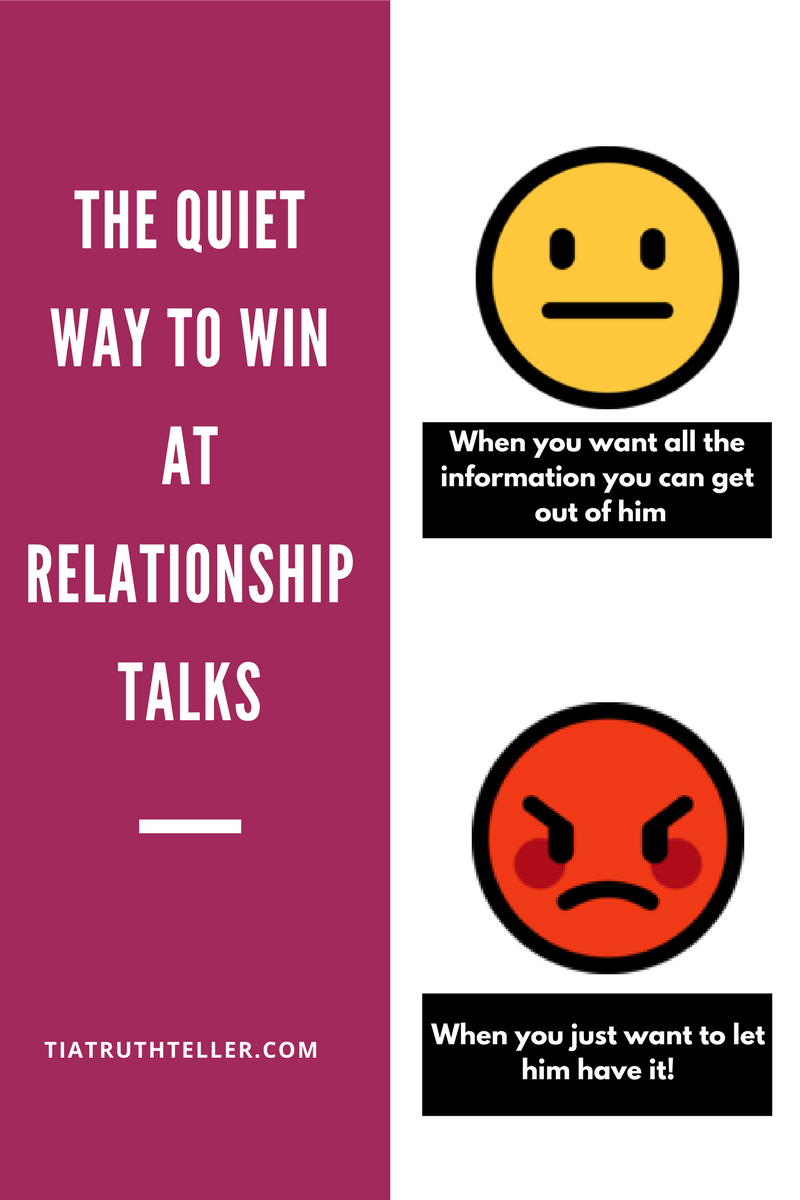 the-quiet-way-to-win-at-relationship-talks-and-keep-from-wasting-your-time