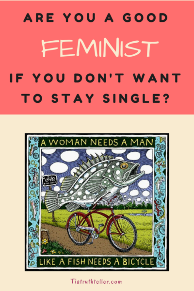 should a good feminist stay single